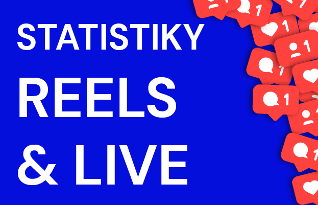 STATISTIKY REEELS AND LIVE NA IG 2